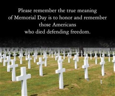 Memorial Day Honors Those Who Died In Service To Our Country by Service Quotes Quotesgram