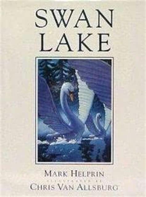 the swan book a novel books swan lake swan lake trilogy book 1 by helprin