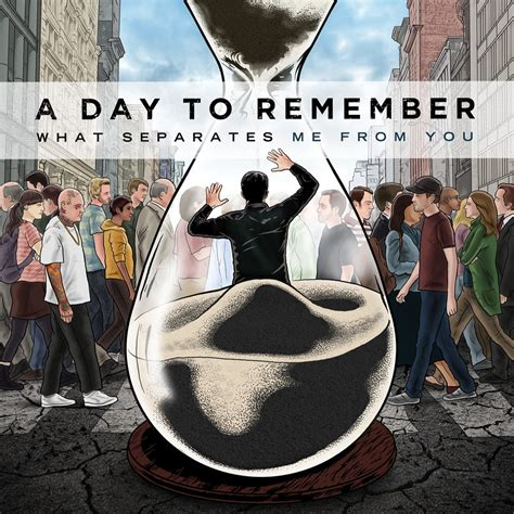 A Day To Remember Adtr kultura de la letra a day to remember what separates me