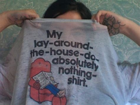 Got An 8 Million Laying Around by Blouse Lay Around The House Do Absolutely Nothing Shirt