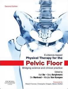pelvic floor therapy evidence based physical therapy for the pelvic floor