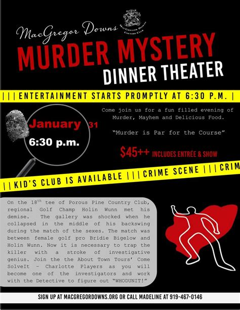 Murder Mystery Dinner Theater At Macgregor Downs Country Club Find Out Whodunnit This January Murder Mystery Dinner Template