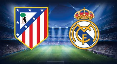 imagenes real madrid vs atletico de madrid where to find atletico madrid real madrid on us tv and