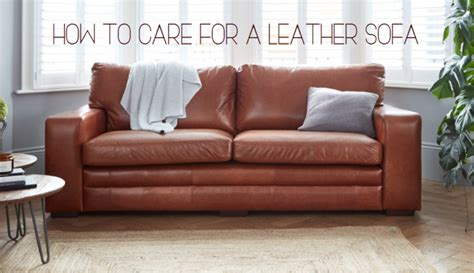 caring for leather couch how to care for a leather sofa darlings of chelsea