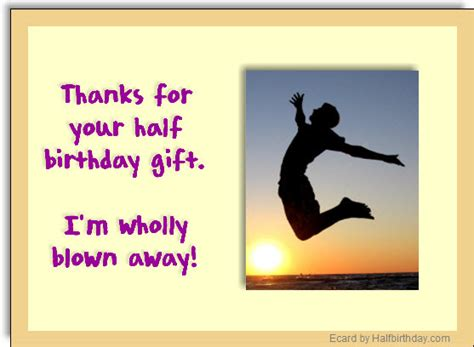 Thank You Card For Birthday Gift - send a half birthday ecard half birthday gift thank you note
