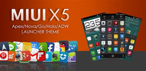 theme apk nova launcher app full game miui x5 hd apex nova adw theme apk v3 0 0