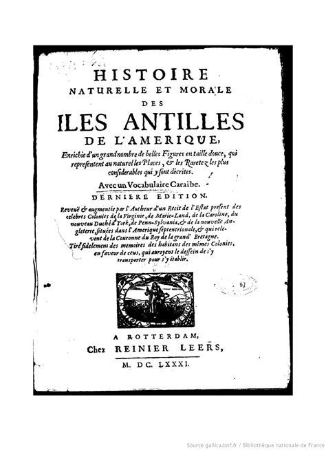 1362847631 histoire naturelle et moralle des histoire naturelle et morale des 238 les antilles de l