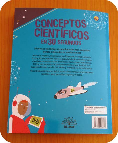 libro conceptos cientficos en 30 opini 243 n fugaz conceptos cient 237 ficos en 30 segundos de mike goldsmith blume