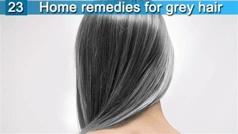 cure for grey hair 2014 23 home remedies for grey hair to turn black at young age