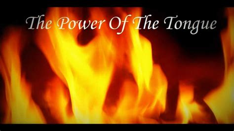 The Power Of the power of the tongue