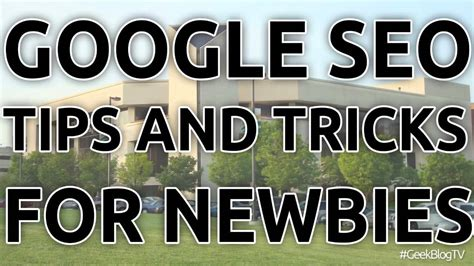 best google seo tips and tricks for newbies 2014 eric secho