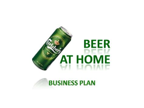 home business plan beer at home business plan powerpoint presentation
