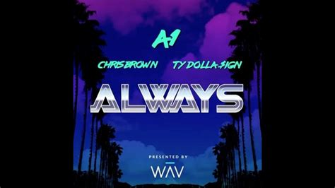 floyd a1 bentley before a1 always ft chris brown ty dolla sign mp3 download