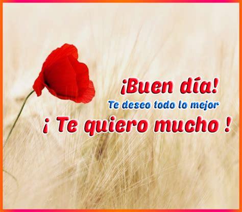 Imagenes Con Frases De Buenos Dias Te Quiero | frases de buenos dias te quiero imagenesbellas