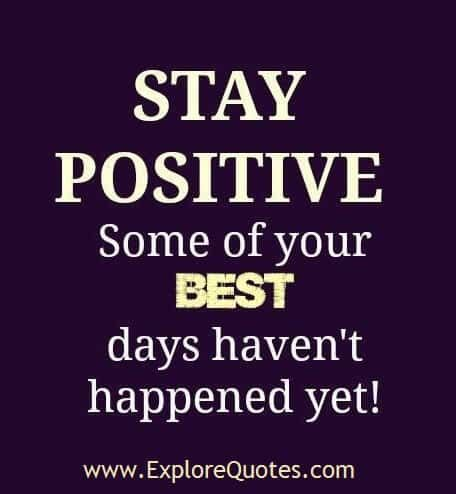 quotes about staying positive stay positive quotes quotesgram
