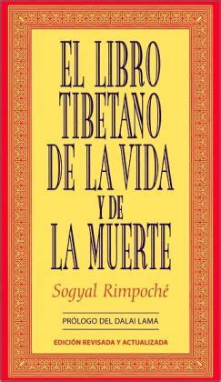 libro the wish list el libro tibetano de la vida y la muerte the tibetan book of life and death by sogyal rimpocha