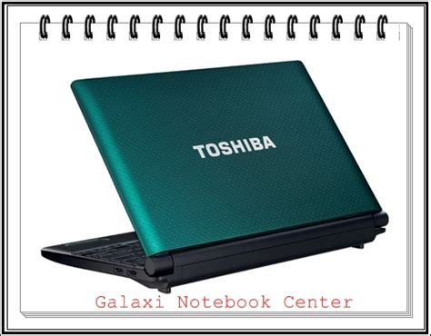 Toshiba Satellite C640 1021u nb 520 galaxynotebookcenter