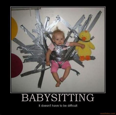 Babysitting Meme - funny babysitting