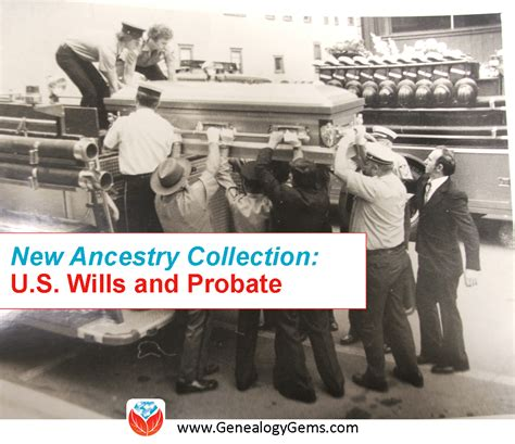 Wills Records Probate Records Genealogy Gems