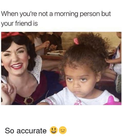 Not A Morning Person Meme - 25 best memes about not a morning person not a morning
