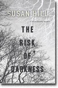 The Risk Of Darkness susan hill the risk of darkness book review