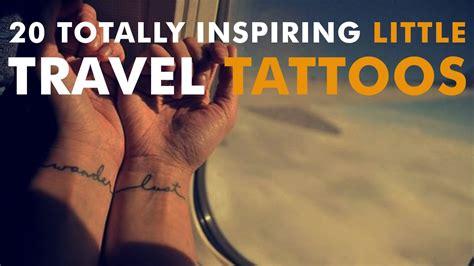 Totally Inspiring Little Travel Tattoos Youtube