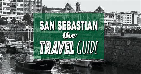 san sebastiã n books planning to visit san sebastian here s your guide