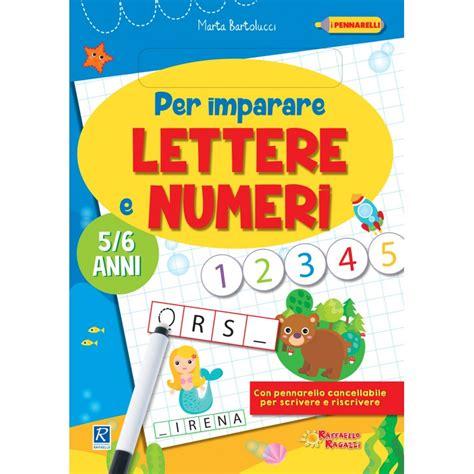 imparare lettere per imparare lettere e numeri raffaello bookshop