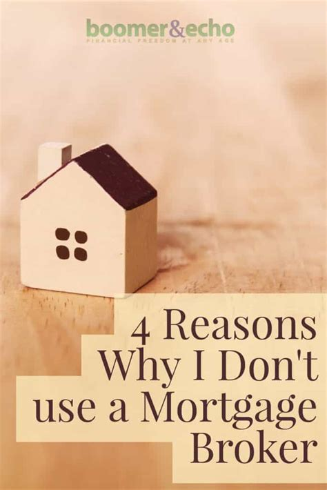 using a broker to buy a house mortgage broker 4 reasons not to use one