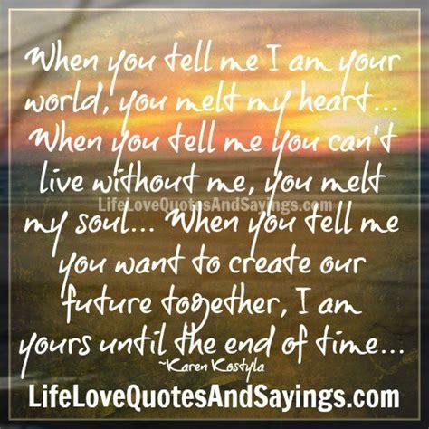world  melt  heart quotespicturescom