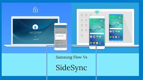 samsung flow samsung flow vs sidesync which one is better