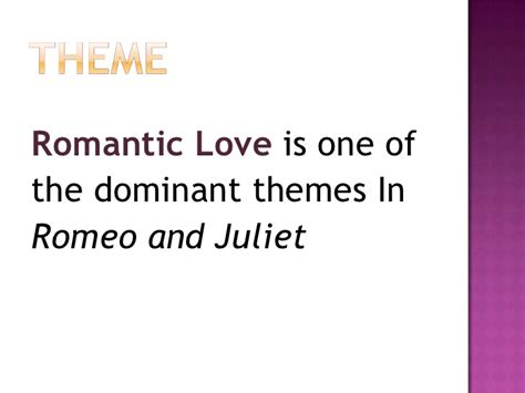 universal themes of romeo and juliet the blocks of fiction