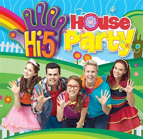 house party 5 hi 5 house party tour hi 5 tv wiki