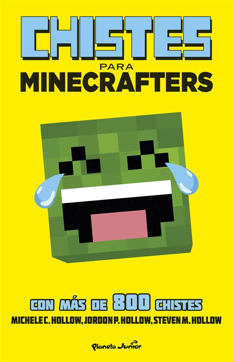 libro minecraft chistes para minecrafters minecraft chistes para minecrafters planeta de libros