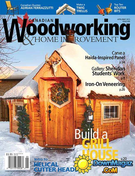 canadian woodworker magazine canadian woodworking home improvement 95 april may