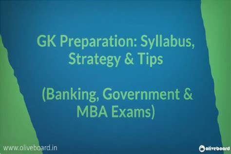 How To Prep For A Strategy Mba by Gk Preparation Syllabus Strategy Tips For