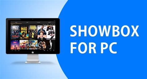 showbox for android not working showbox for pc showbox for windows 10 8 1 7 xp