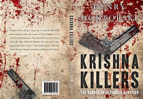 killing for krishna the danger of deranged devotion books krishna killers the danger of deranged devotion