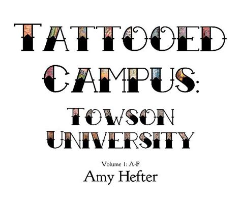 tattoo parlor towson tattooed campus towson university still in love with