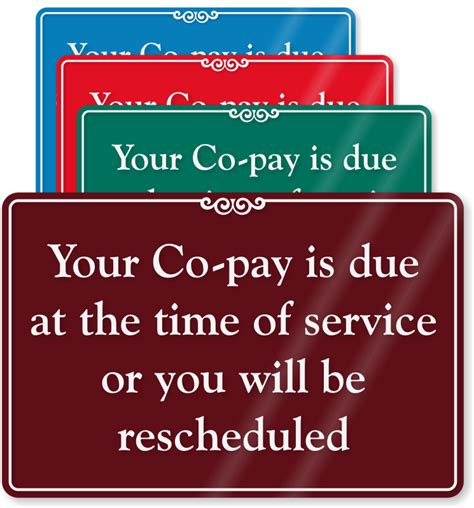 when is down payment due when buying a house copay signs co pay signs and co payment signs