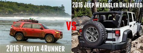 Jeep Wrangler Vs Toyota 4runner Toyota 4runner Vs Jeep Wrangler Unlimited