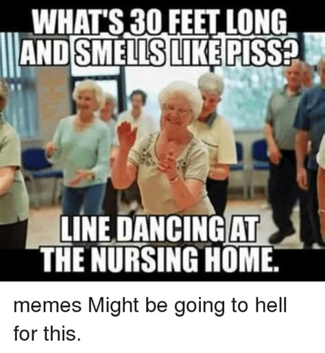 Nursing Home Meme - 25 best memes about nursing home meme nursing home memes