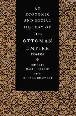 Economy Of The Ottoman Empire An Economic And Social History Of The Ottoman Empire 1300 1914 By Bruce Mcgowan Reviews