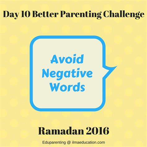 better parenting ilma education day 10 better parenting challenge 2016