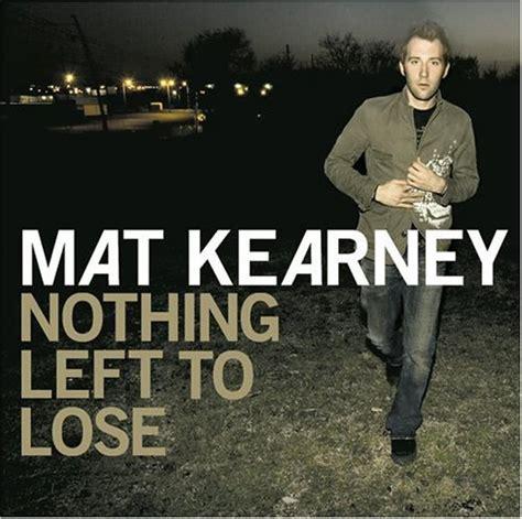 Mat Kearney Trainwreck by Mat Kearney Lyrics Lyricspond