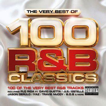 replay testo iyaz testi di the best of 100 r b classics various
