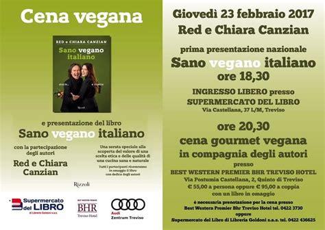 libro all join in red quot sano vegano italiano quot una cena con red e chiara canzian con le ricette del libro