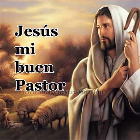 imagenes de jesus buen pastor para imprimir imagenes biblicas el se 241 or es mi pastor im 193 genes