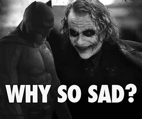 So Sad Meme - extend your batman day celebration with the best batman memes