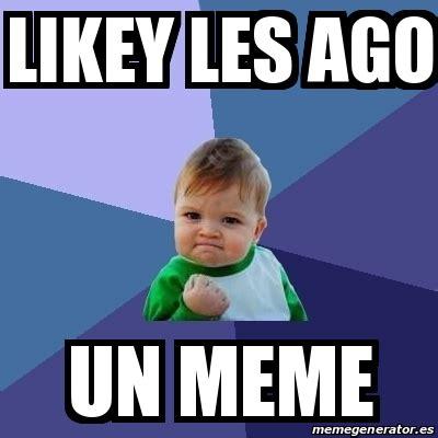Crear Un Meme - meme bebe exitoso likey les ago un meme 18734485